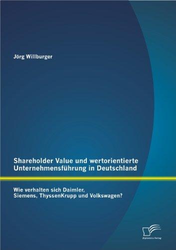 shareholder-value-und-wertorientierte-unternehmensfuhrung-in-deutschland-wie-verhalten-sich-daimler-