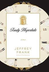 Trudy Hopedale: A Novel by Jeffrey Frank (2007-07-17)