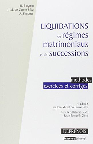 Liquidations de régimes matrimoniaux et de successions, 4ème édition