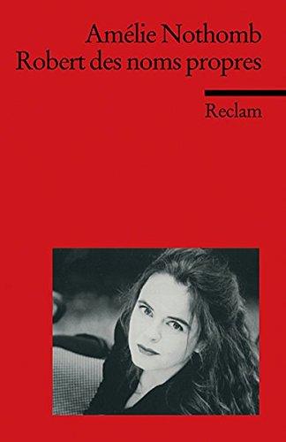 Robert des noms propres par Amélie Nothomb