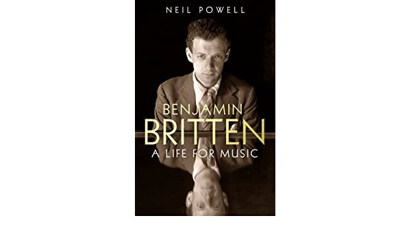 Buy Benjamin Britten A Life For Music Book Online At Low Prices In