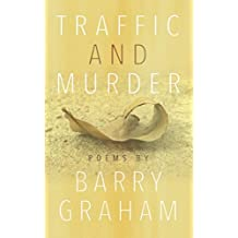 Traffic and Murder: Poems