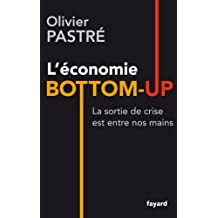 Repenser l'économie : L'économie bottom-up (Documents)