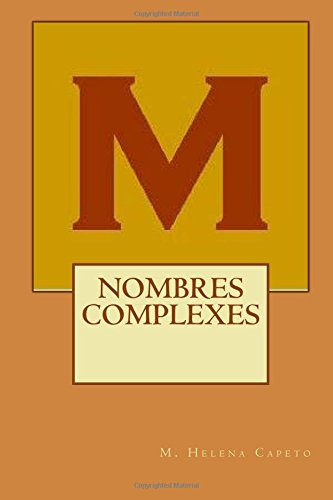 Nombres Complexes: Algebre Lineaire