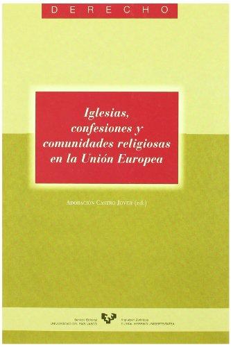 Iglesias, confesiones y comunidades religiosas en la Unión Europea (Serie de Derecho)