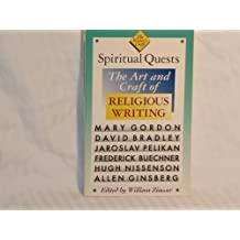 Spiritual Quests: Art and Craft of Religious Writing (writer's craft Series)