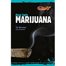 The Facts about Marijuana (Drug Facts)