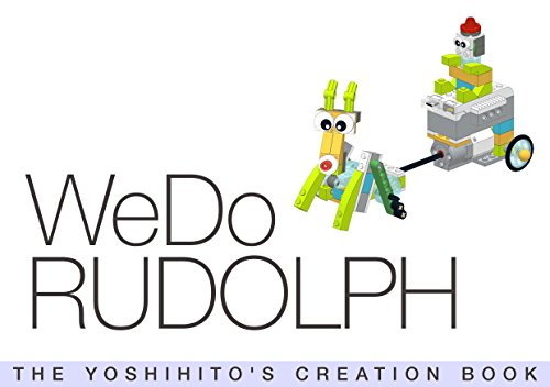 WeDo RUDOLPH: THE YOSHIHITO'S CREATION BOOK (English Edition)