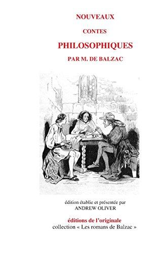 Nouveaux contes philosophiques (Les romans de Balzac, Band 8)