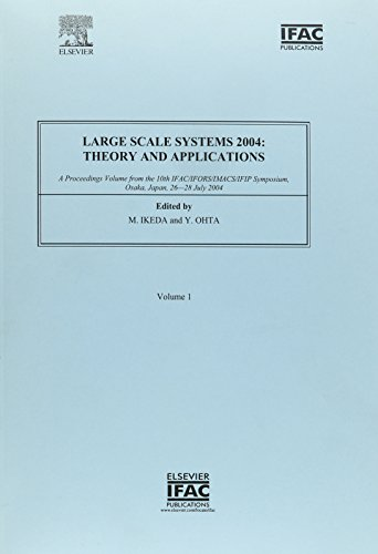 Preisvergleich Produktbild Large Scale Systems 2004: Theory and Applications (2-volume set): A Proceedings Volume from the 10th IFAC/IFORS/IMACS/IFIP Symposium, Osaka, Japan, 26-28 July 2004 (IPV - IFAC Proceedings Volume)