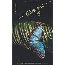 Give me 5: Die magische Welt der Kurzgeschichten