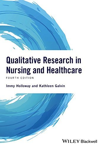 Qualitative Research in Nursing and Healthcare by Immy Holloway (2016-09-26)