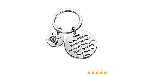 Gzrlyf Funny Jeep Keychain Jeep Gifts for Jeep Lover Jeep Wrangler Never Underestimate The Therapeutic Power of Driving and Listening to Very Loud Music in a Jeep