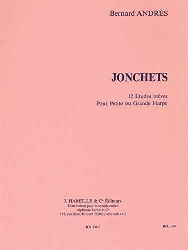 Bernard Andres: Jonchets (Harp Solo)