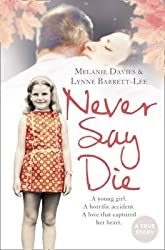 [Never Say Die] (By: Melanie Davies) [published: February, 2010]