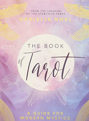 The Book of Tarot: A Guide for Modern Mystics por Danielle Noel