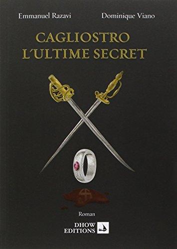 Cagliostro, l'ultime secret