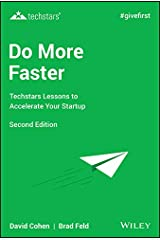 Do More Faster: Techstars Lessons to Accelerate Your Startup Kindle Edition
