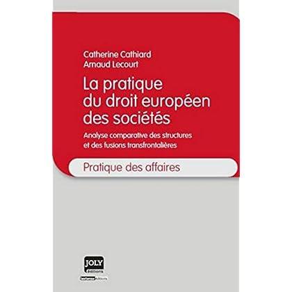Pratique du droit Européen des sociétés