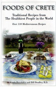 Foods of Crete : Traditional Recipes From the Healthiest People in the World by Koula Barydakis (2006-05-03)