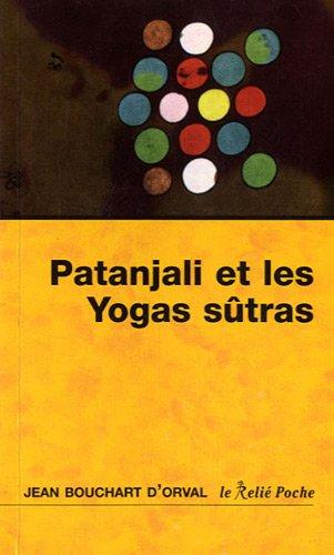 Les yoga sûtras de Patanjali : La matur...