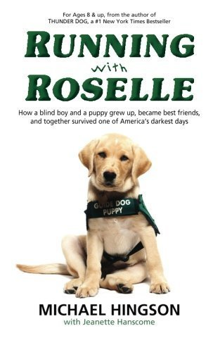 running-with-roselle-how-a-blind-boy-and-a-puppy-grew-up-became-best-friends-and-together-survived-o