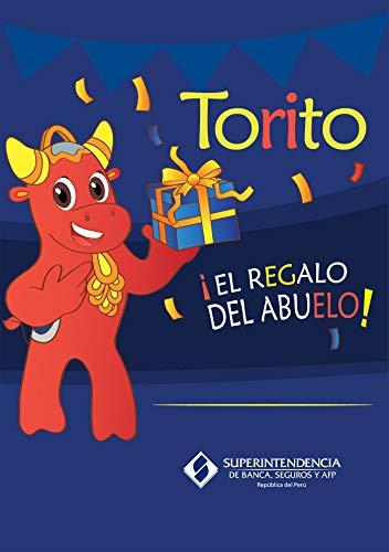 Torito: El regalo del abuelo (Spanish Edition) book cover