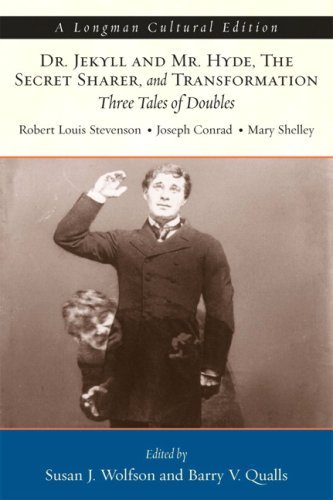Dr. Jekyll and Mr. Hyde, The Secret Sharer, and Transformation: Three Tales of Doubles, A Longman Cultural Edition by Robert Louis Stevenson (2008-03-09)