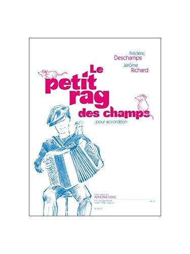 Deschamps: le Petit Rag des Champs (Champs-taste)