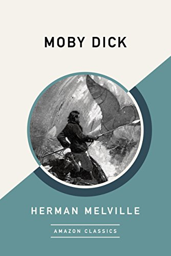 Moby Dick (AmazonClassics Edition) (English