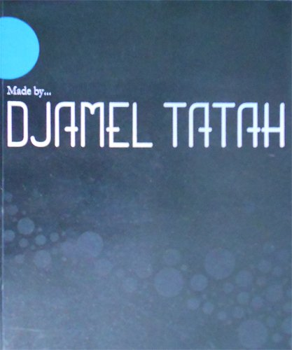 Made by Djamel Tatah