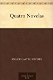 Quatro Novelas (Portuguese Edition)
