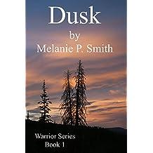 Dusk: Book 1 (Warrior Series)