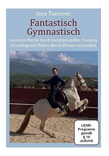 Fantastisch Gymnastisch - Jana Tumovec: Gesunde Pferde gebraucht kaufen  Wird an jeden Ort in Deutschland