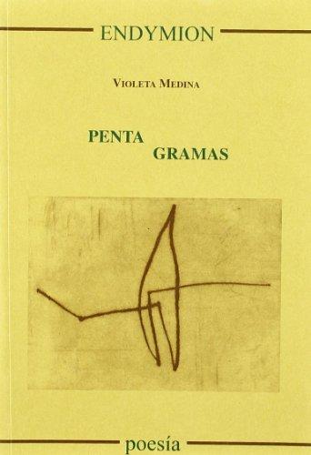 Penta gramas (Poesía) por Violeta Medina