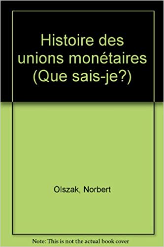 Livres Histoire des Unions monétaires pdf, epub ebook