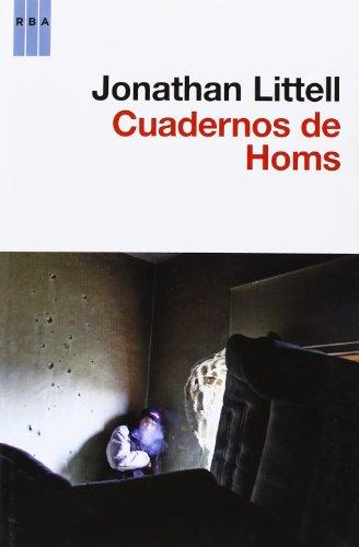 Cuadernos de Homs por JONATHAN LITTEL