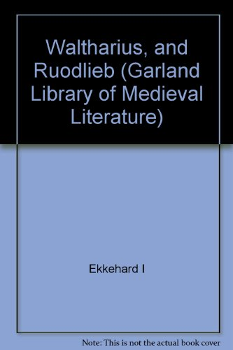Waltharius and Ruodlieb (Garland Library of Medieval Literature, Band 13)