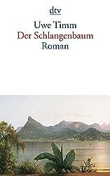 Der Schlangenbaum: Roman