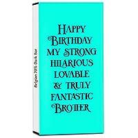 Chocholik Birthday Day Gift – Happy Birthday to My Strong & Truly Fantastic Brother 70% Dark Belgium Chocolate Bar - 100gm (3.5Oz)