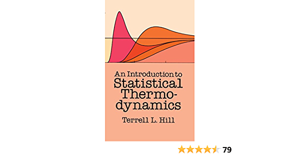 An Introduction To Statistical Thermodynamics Dover Books On Physics English Edition Ebook Hill Terrell L Amazon De Kindle Shop