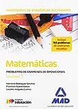 Profesores de Enseñanza Secundaria Matemáticas Problemas de exámenes de oposiciones volumen 3