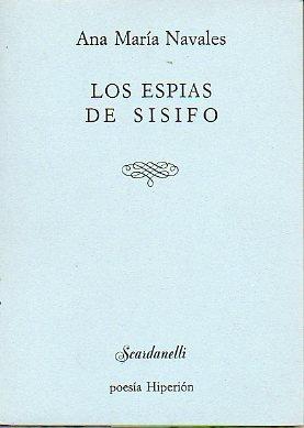 Los espias de Sísifo (Scardanelli) por Ana María Navales