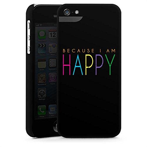Apple iPhone X Silikon Hülle Case Schutzhülle Because I Am Happy Sprüche Statement Premium Case StandUp
