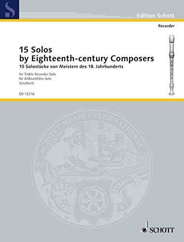 15 Solos: by Eighteenth-century Composers. Alt-Blockflöte. (Edition Schott)