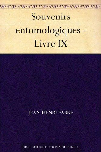 Couverture du livre Souvenirs entomologiques - Livre IX