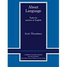 About Language: Tasks for Teachers of English (Cambridge Edition of the Works of F. Scott Fitzgerald) by Scott Thornbury (1997-03-28)