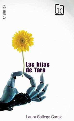 Las hijas de Tara (Gran angular) por Laura Gallego García