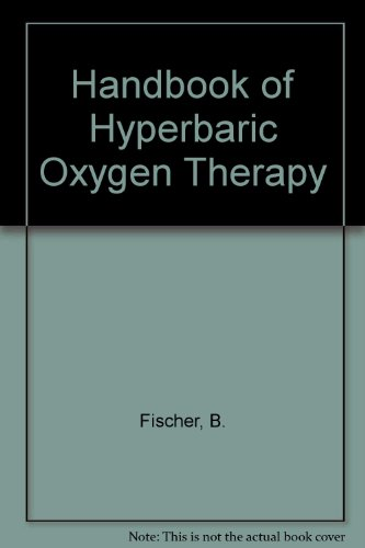 Handbook of Hyperbaric Oxygen Therapy