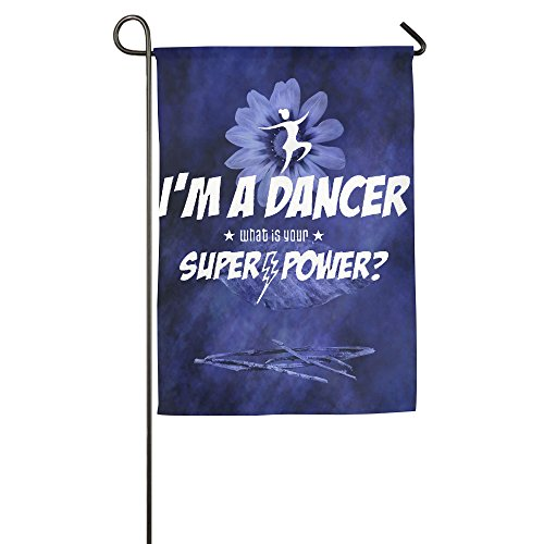 I \'m a Dancer What \'s Your Superpower House Flaggen, dekorative Flaggen, Outdoor Flaggen, Hof Flagge, Home Flagge